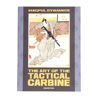 Magpul Tactical Carbine Magpul The Art of The Tactical